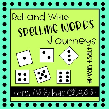Roll & Write - First Grade - Journeys - Spelling Words