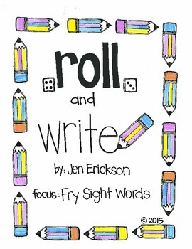 Roll & Write:  Fry Sight Words