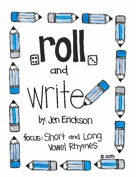 Roll & Write:  Short and Long Vowel Rhymes