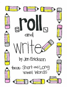 Roll & Write:  Short and Long Vowel Words