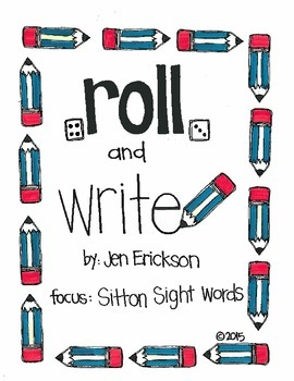 Roll & Write:  Sitton Sight Words