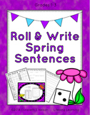 Roll & Write Spring Sentences
