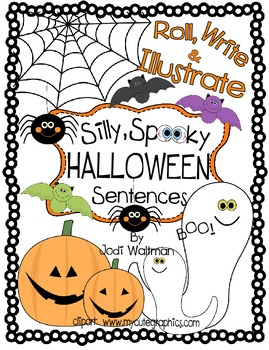 Roll, Write and Illustrate Silly, Spooky Halloween Sentences