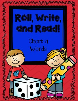Roll, Write, and Read- Short a Words