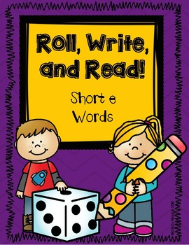 Roll, Write, and Read- Short e Words