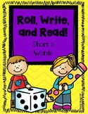 Roll, Write, and Read- Short o Words