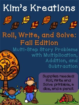 Roll, Write, and Solve (Fall Edition): Multi-Step Story Problems