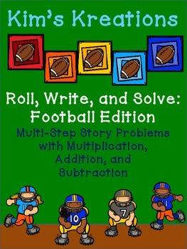 Roll, Write, and Solve (Football Edition): Multi-Step Stor