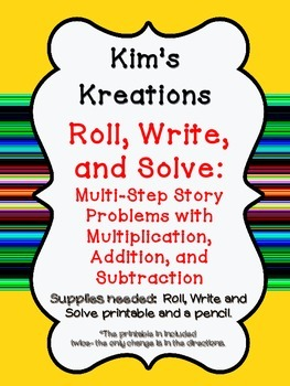 Roll, Write, and Solve: Multi-Step Story Problems