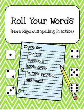 Roll Your Words: A More Rigorous Spelling Center