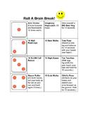 Roll a Brain Break