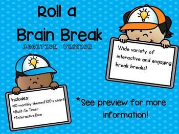 Roll a Brain Break (addition version!) - Monthly Themed 100's Chart Brain Breaks