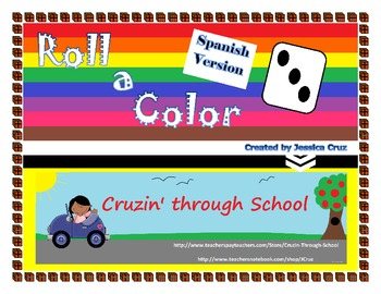 Roll a Color/COLORES  *Spanish Version