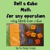 Roll a Cube Math for Any Operation