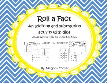 Roll a Fact: An Addition and Subtraction Activity with Dice