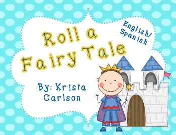 Roll a Fairy Tale (Bilingual)