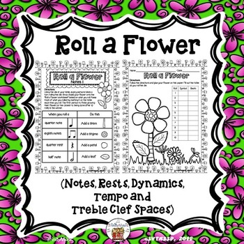 Roll a Flower (Notes, Rests, Dynamics and Tempo)