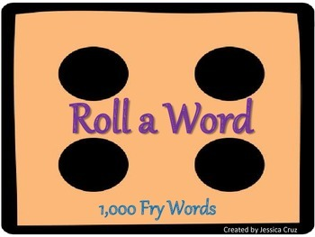 Roll a Fry Word (First - Tenth Hundred)