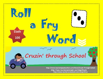 Roll a Fry Word - Sixth 100