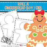 Roll a Gingerbread Boy or Girl