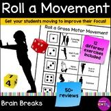 Roll a Gross Motor Movement Brain Break