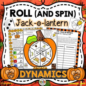 Roll a Jack-o-Lantern (Dynamics)