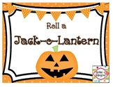 Roll a Jack-o-Lantern (Freebie)