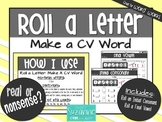 Roll a Letter: Make a CV Word