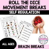 Roll a MOVEMENT BREAK! Whole class or indiv student, prek1