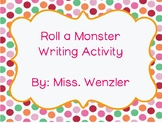 Roll a Monster Writing Activity
