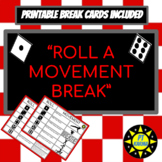 Roll a Movement Break - with printable break cards