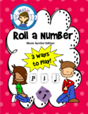 Roll a Number: A Music Symbol Game