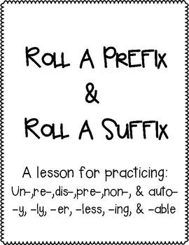 Roll a Prefix and Roll a Suffix