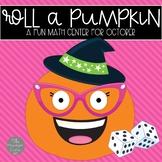 Roll a Pumpkin Math Center for October
