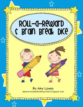 Roll-a-Reward and Brain Break Dice