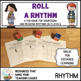 Roll a Rhythm Game for Composing and Reading Rhythms Distance learning