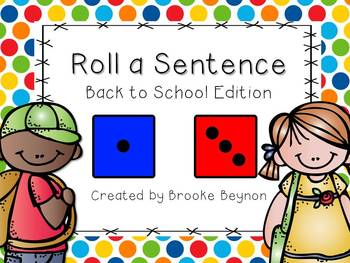 Roll a Sentence - Back to School Edition