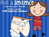 Roll a Sentence: Dental Health Edition