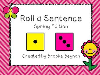 Roll a Sentence - Spring Edition