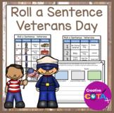Build a Sentence Writing Roll a Sentence Veterans Day