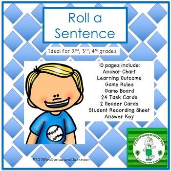Roll a Sentence not a Fragment
