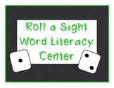Roll a Sight Word Literacy Center