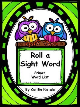 Roll a Sight Word (Primer Words)