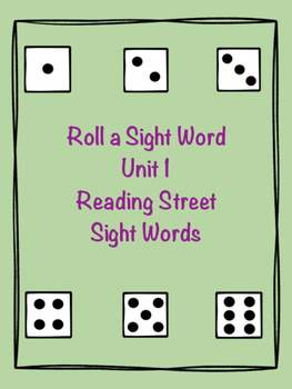 Roll a Sight Word- Unit 1 Reading Street