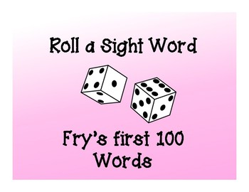 Roll a Sight word: Fry's first 100