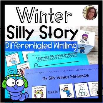 Roll a Silly Winter Story or Sentence | Winter Differentiated Writing Prompt
