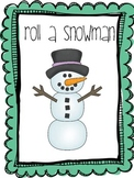Roll a Snowman: A Winter Freebie