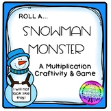 MULTIPLICATION Roll a Snowman Monster Craftivity & Engagin