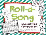 Roll-a-Song Musical Dice Composition: Ta,Ti-ti,Rest//Do, Mi, Sol, La