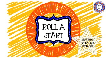 Roll a Start - Narrative Beginnings Dice Activity